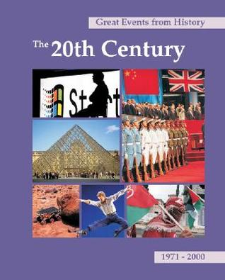 Great Events from History: The 20th Century, 1971-2000