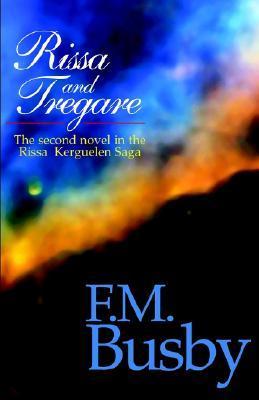 Rissa and Tregare (Rissa Kerguelen, #2)