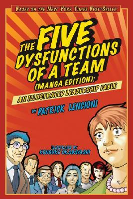 The Five Dysfunctions of a Team (Manga Edition) by Patrick Lencioni