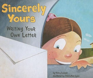 Sincerely yours writing your own letter by nancy loewen for Yours faithfully or sincerely in a cover letter