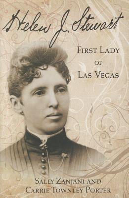 Helen J. Stewart: First Lady of Las Vegas