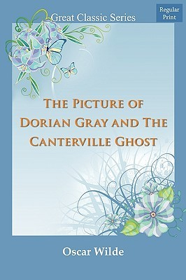 The Picture of Dorian Gray and the Canterville Ghost