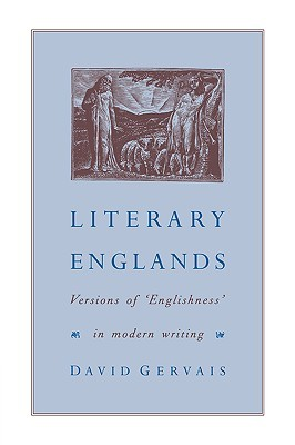 Literary Englands: Versions of 'Englishness' in Modern Writing