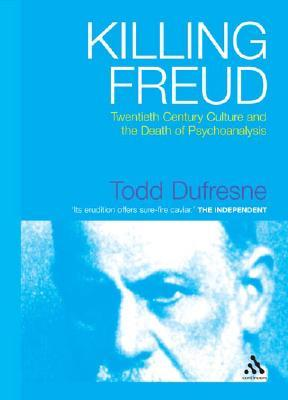 Killing Freud by Todd Dufresne