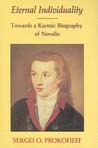 Eternal Individuality: Towards a Karmic Biography of Novalis