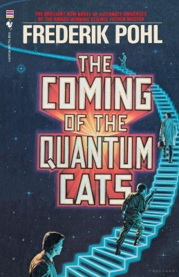 The Coming of the Quantum Cats by Frederik Pohl