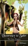Doorway to Zahr: The Last Dragon