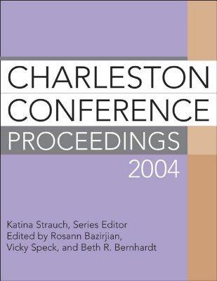 Charleston Conference Proceedings 2004
