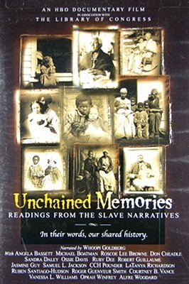 Unchained memories: readings from the slave narratives by Roscoe Lee Browne