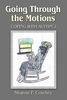 Going Through the Motions: Coping with Autism 2
