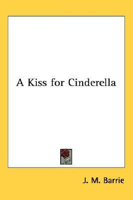 A Kiss for Cinderella