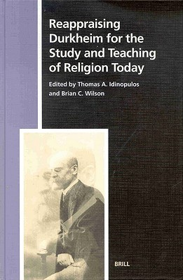 Numen Book Series, Reappraising Durkheim for the Study and Teaching of Religion Today