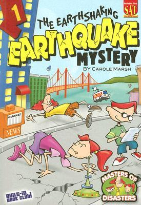 The Earthshaking Earthquake Mystery (Masters of Disasters, #1)