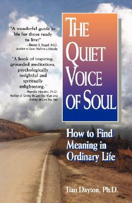 The Quiet Voice of Soul by Tian Dayton