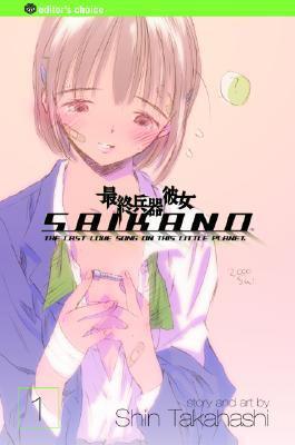 Saikano: The Last Love Song on This Little Planet, Vol. 01