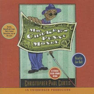 Mr. Chickees Funny Money - Christopher Paul Curtis