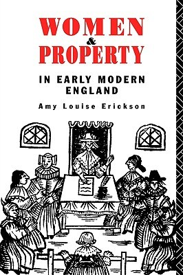 Women and Property: In Early Modern England