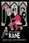 Kane Volume 1: Greetings From New Eden: Greetings from New Eden v. 1