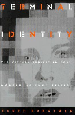 Terminal Identity by Scott Bukatman
