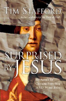 Surprised by Jesus by Tim Stafford