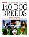 Illustrated Guide to 140 Dog Breeds
