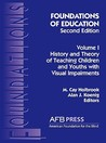 Foundations of Education, volume I: History and Theory of Teaching Children and Youths with Visual Impairments