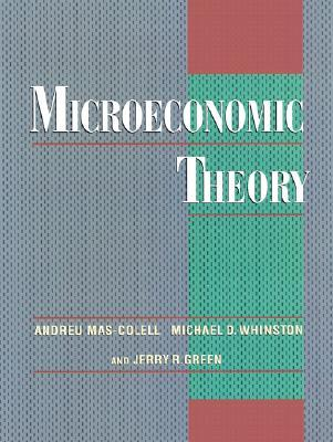 microeconomic theory by andreu mas colell rh goodreads com