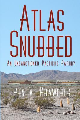 Atlas Snubbed by Ken V. Krawchuk