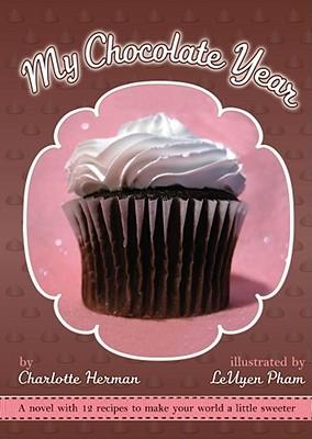 My Chocolate Year by Charlotte Herman