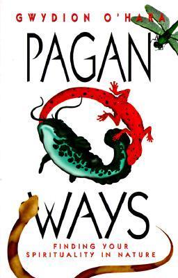 Pagan Ways by Gwydion O'Hara