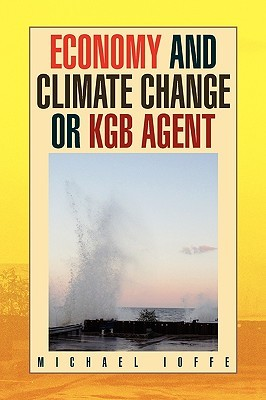 Economy and Climate Change or KGB Agent