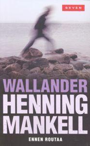 Ennen Routaa (Linda Wallander #1)