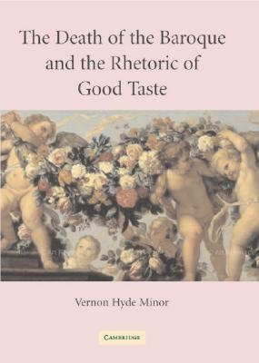 The Death of the Baroque and the Rhetoric of Good Taste