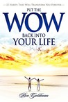 Put the Wow Back Into Your Life