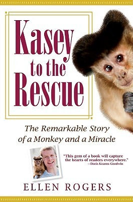 Kasey to the Rescue by Ellen Rogers
