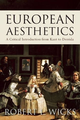 European Aesthetics: A Critical Introduction from Kant to Derrida