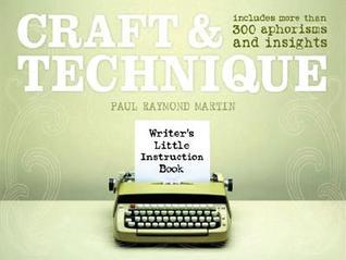 Craft & Technique (Writer's Little Instruction Book)