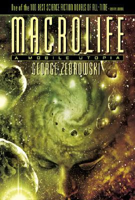 Macrolife: A Mobile Utopia (Macrolife, #1)