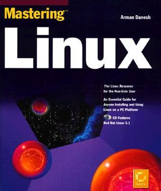 Mastering Linux [With Contains the Complete Red Hat Linux Distributions]