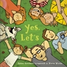 Yes, Let's by Galen Goodwin Longstreth