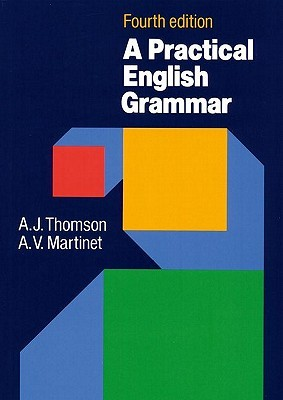 A practical english grammar thomson & martinet. Pdf.