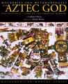 Mockeries and Metamorphoses of an Aztec God: Tezcatlipoca,