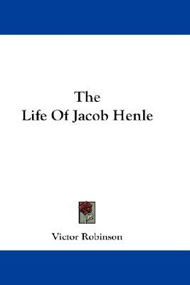The Life of Jacob Henle