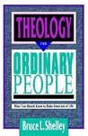 Theology for Ordinary People: Over 300 Terms & Ideas Clearly & Concisely Defined