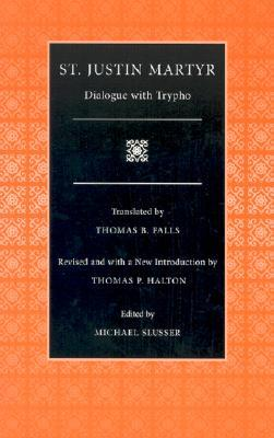 Dialogue with Trypho by Justin Martyr