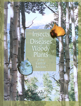 insects-and-diseases-of-woody-plants-of-the-central-rockies