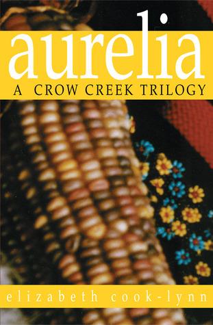 Aurelia by Elizabeth Cook-Lynn