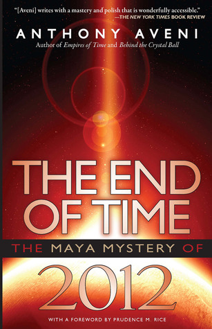 The End of Time by Anthony F. Aveni
