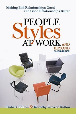 People Styles at Work... and Beyond by Robert Bolton
