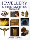 Jewellery & Silversmithing Techniques